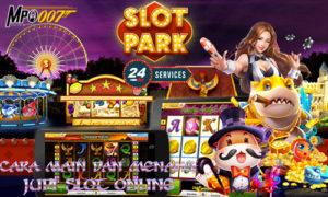Cara Main Judi Slot Online