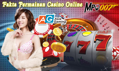 Fakta Permainan Casino Online