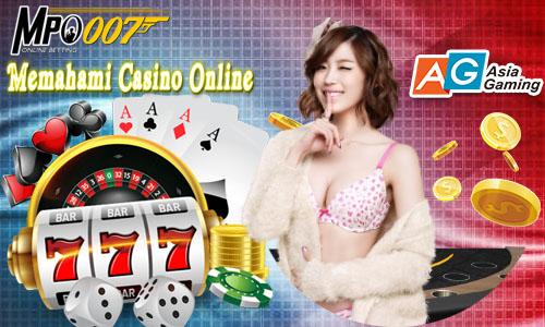 Memahami Casino Online